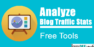 3 Free Tools To Analyze Your Blog Traffic Stats