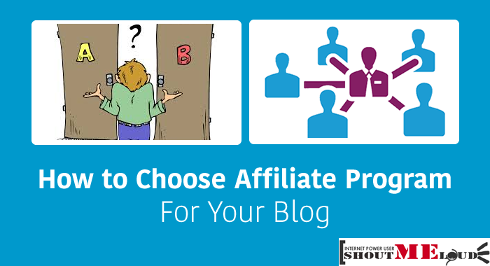 How to Choose Affiliate Program for Your Blog