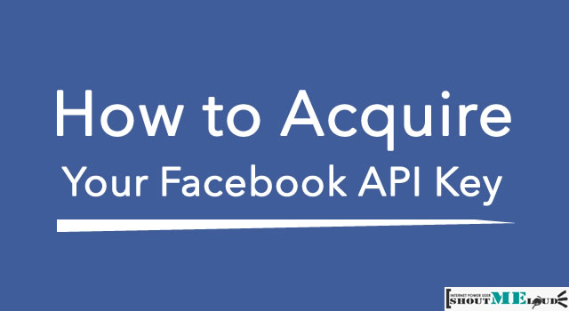 Acquire Facebook API Key