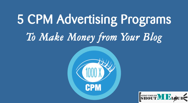 Best CPM Advertising Networks for Bloggers: 2017 Edition