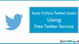 5 Free Twitter Auto Follow Tools for auto Following Followers