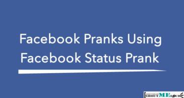 Facebook Pranks Using Facebook Status Prank