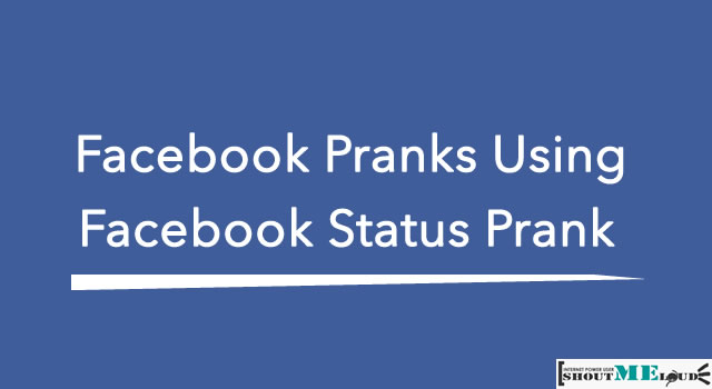 Facebook Pranks