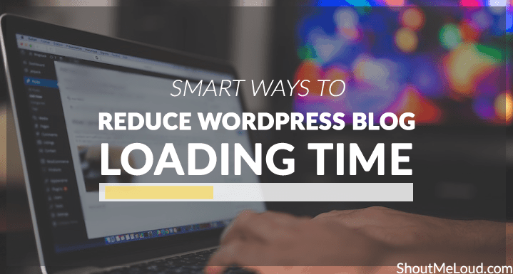Reduce WordPress Blog loading time