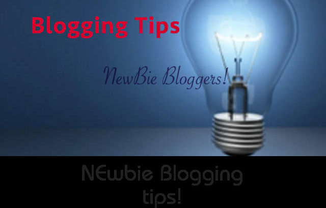 15 Blogging Tips for Newbie Bloggers