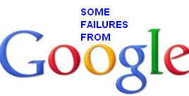 4 Biggest Failures from Google