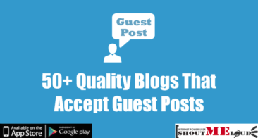 List of 50+ Quality Blogs That Accept Guest Posts