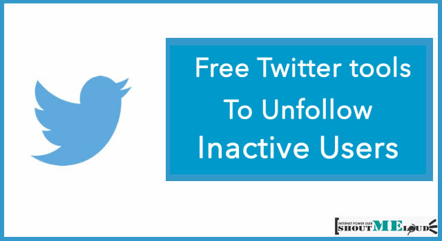 Free Twitter Tools To Unfollow