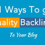 101 Ways to Get Quality Backlinks To Your Blog