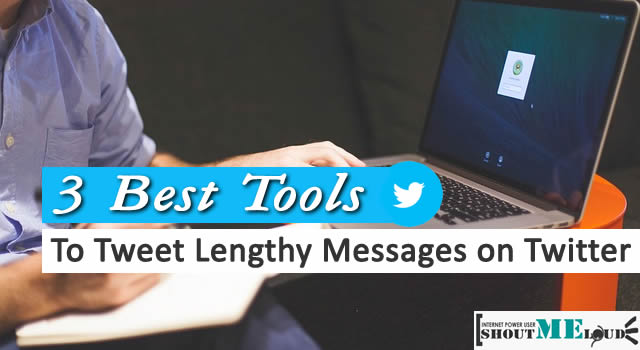 How To Tweet Lengthy Messages