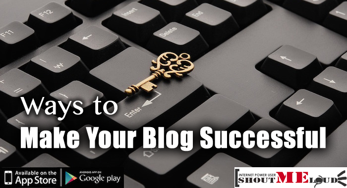 Make Your Blog Successful