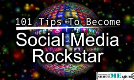 101 Social Media Tips which will Make You Social Media Rockstar