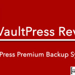 VaultPress Review : WordPress Premium Backup System