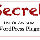 Secret List Of WordPress Plugins Which I use at ShoutMeLoud