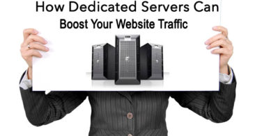 How Dedicated Servers Can Boost Your Website Traffic