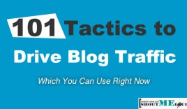 101 Tactics to Drive Blog Traffic Which You Can Use Right Now