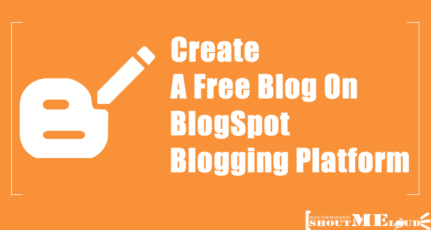 How To Create A Free Blog On The BlogSpot