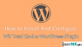How to Install & Configure W3 Total Cache WordPress Plugin