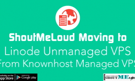 ShoutMeLoud Moving to Linode Unmanaged VPS from Knownhost Managed VPS