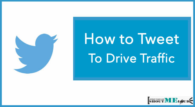 How to Tweet Effectively to Drive Traffic?
