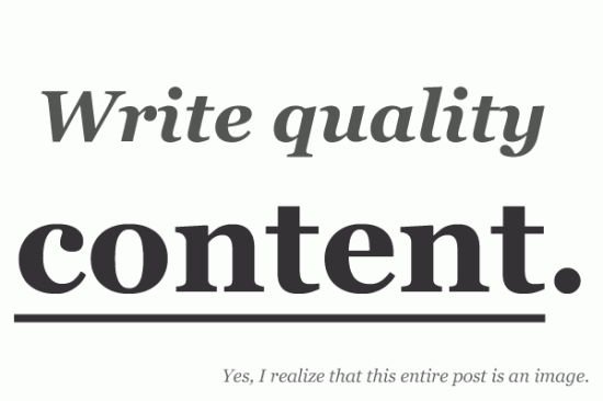 write quality content 550x366 How to Deliver Quality Blog Content?