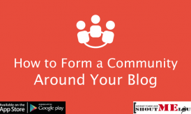 How to Form a Community Out of your Blog?