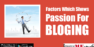 5 Factors Which Shows Passion for Blogging