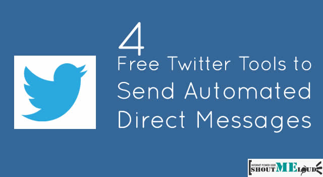 3 Free Twitter Tools to Send Automated Direct Messages