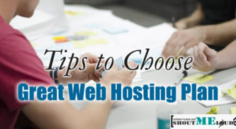 4 Helpful Tips to Choose a Great Web Hosting Plan