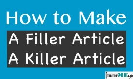 How to Make a Filler Article a killer Article