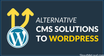 5 Best Alternatives to WordPress as CMS Solutions