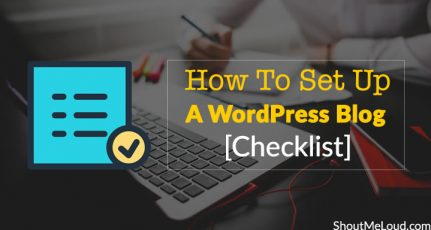 How To Set Up A WordPress Blog [Checklist]