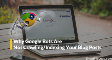 Why Google Bots Are Not Crawling/Indexing Your Blog Posts