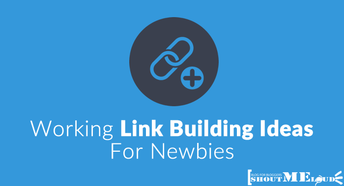 Link Building Ideas For Newbies