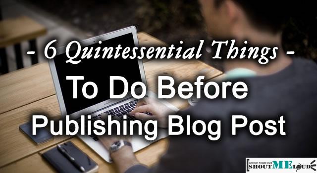 Before Publishing Blog post