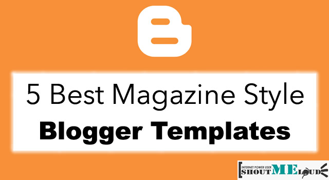 Magazine Blogger Templates