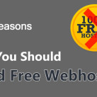 5 Reasons Why You Should Avoid Free Webhosting