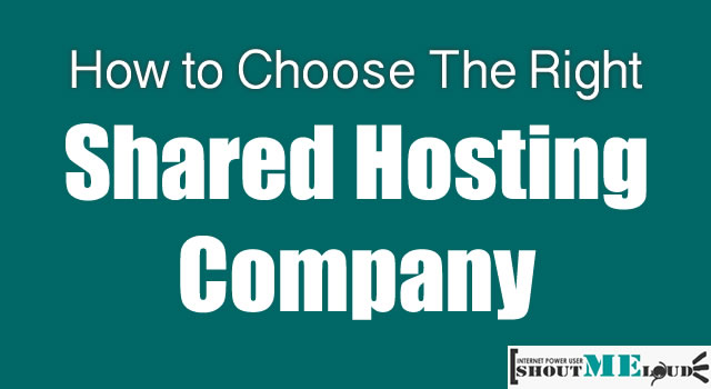 How to Choose The Right Shared Hosting Company