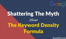 Shattering The Myth About The Keyword Density Formula