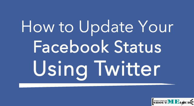 Update Facebook Status Using Twitter