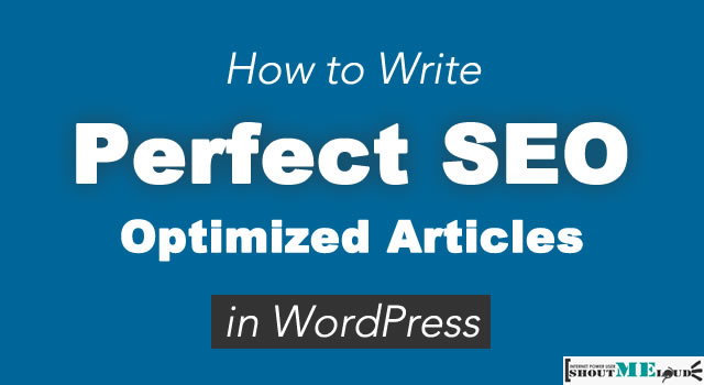 How To Write Perfect SEO-Optimized Articles in WordPress