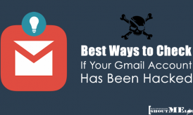 3 Ways to Check if Your Gmail Account Has Been Hacked
