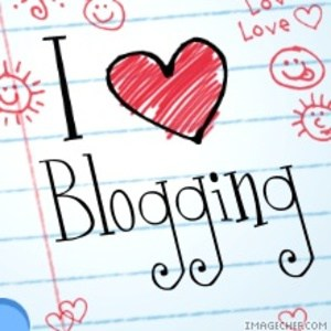 i love blogging Do You Know the Real Time Benefits of Blogging?