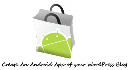 Android Market copy 550x297 How to Create Android App for your Blog/Website?