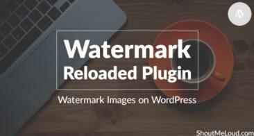 Watermark Reloaded Plugin: Watermark Images on WordPress