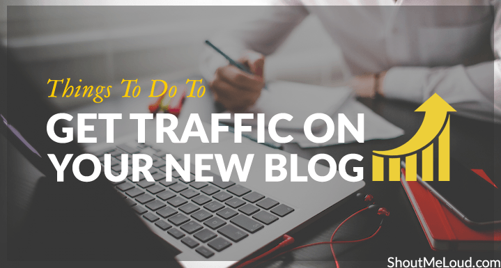 Get Traffic on New Blog