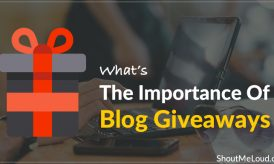 What's The Importance Of Blog Giveaways?