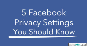 5 Facebook Privacy Settings You Must Now for Your Safety: 2018