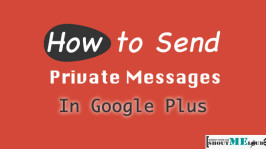How to Send Private Messages in Google Plus
