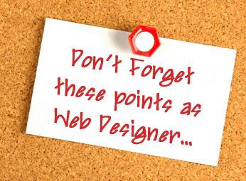 dont forget as web designer